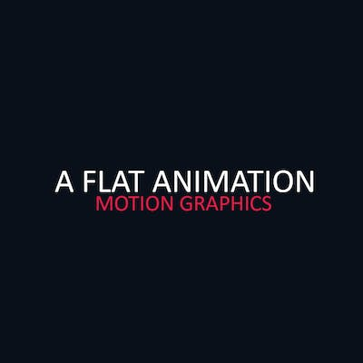 (A Flat Animation – (Motion Graphics